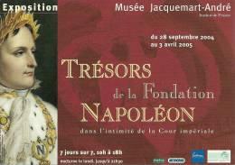 Musée JACQUEMART-ANRE - PARIS 8e - Exposition : Trésors De La Fondation Napoléon - 2004-2005 - Musées