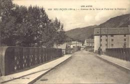 05 - BRIANÇON - Hautes Alpes - Alt 1321 M. - Avenue De La Gare Et Pont Sur La Durance - Briancon