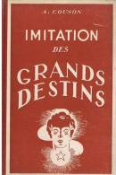 LIVRE SCOLAIRE : ALPHONSE COUSON : IMITATION DES GRANDS DESTINS : LA MORALE DE L'EXEMPLE  1950 - Livres, BD, Revues
