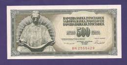 YUGOSLAVIA 1986,  Banknote , UNC, 500 Dinara, Km 91 - Yugoslavia