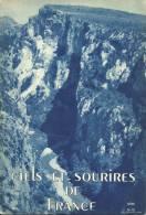 Livret Touristique Ref. : 12-146. Ciels Et Sourires De France - Oct 1938 - GORGES DU VERDON - Vieux Papiers