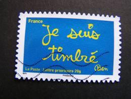 OBLITERE FRANCE 2011 N°609 SERIE TIMBRES LES MOTS DE BEN BENJAMIN VAUTIER: JE SUIS TIMBRE AUTOCOLLANT ADHESIF - France