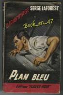 "{09282} Serge Laforest ; Espionnage N° 210 EO 1959 "" Plan Bleu "" - Fleuve Noir"