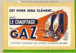 BUVARD : Cet Hiver Sera Clement  Avec Le Chauffage Au GAZ  Signé - Electricité & Gaz