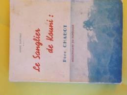 LE SANGLIER DE KOUNI : Père CHABOT, Missionnaire En Papouasie Par André DUPEYRAT. Année 1951 - Storia