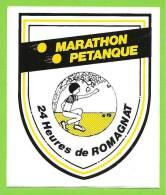 63 - ROMAGNAT - Autocollant MARATHON DE PETANQUE - 24 H De Romagnat - Pétanque