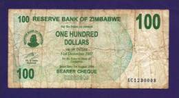 ZIMBABWE 2006, Banknote,  USED VG. 100 Zim Dollar  (bit Dirty) - Zimbabwe