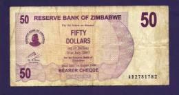 ZIMBABWE 2006, Banknote,  USED VF. 50  Zim Dollar - Zimbabwe