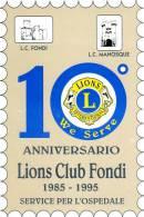 LIONS Fondi (LT) Cartolina 1995 Decimo Anniversario, Nuova - Unclassified