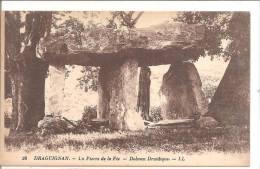 DRAGUIGNAN La Pierre De La Fée,Dolmen Druidique LL36 - Dolmen & Menhirs