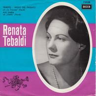 """* 7"""" *  RENATA TEBALDI - AVE MARIA / TENESTE LA PROMESSA - ADDIO DEL PASSATO (VERDI) - Oper & Operette"""