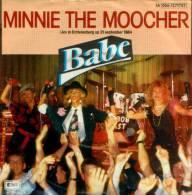 "* 7"" *  BABE - MINNIE THE MOOCHER (Live, Holland 1984 EX!!!) - Disco, Pop"