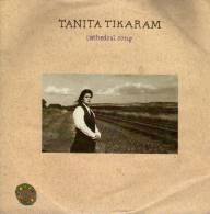 "* 7"" *  TANITA TIKARAM - CATHEDRAL SONG (Germany 1988 EX-!!!) - Disco, Pop"