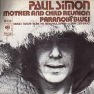 "* 7"" *  PAUL SIMON - MOTHER AND CHILD REUNION (Holland 1972) - Disco, Pop"