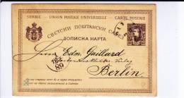 SERBIE - 1883 - RARE CARTE ENTIER POSTAL Avec REPIQUAGE PRIVE De BELGRADE Pour BERLIN - Serbie