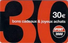 Carte Cadeau. Gift Card.  SPORT 2000  30€   TTBE - Gift Cards