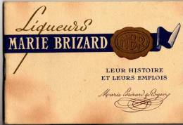 """CARNET  16 PAGES PUBLICITE """" MARIE BRIZARD -LIQUEURS  HISTOIRE ET EMPLOIS  """" - Advertising"""