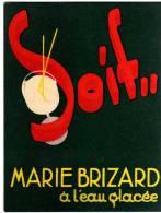 """CARTONNETTE PUBLICITE """" SOIF MARIE BRIZARD A L´EAU GLACEE  """" - Advertising"""