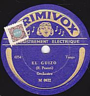 78 Tours - PRIMAVOX M 0622 - Orchestre - EL CUIZO - SE TUE CON OTRO - 78 Rpm - Schellackplatten