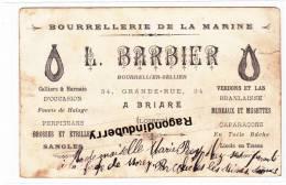 CPA - 45 - BRIARE - BOURRELLERIE DE LA MARINE - L. BARBIER 34, Grande Rue Belle PUB Au Verso De La Carte Le Pontibb - Briare