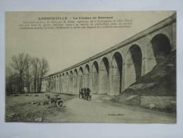 LONGUEVILLE  ( 77 )  LE VIADUC DE BESNARD  CPA - Other Municipalities