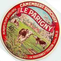 Etiquette. Ref. 115. LE PARIGNY - Camembert Surchoix - Fabriqué Par La Laiterie De VARENNES SUR FOUZON - INDRE - Fromage