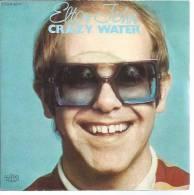 """45 Tours SP -  ELTON JOHN  - ROCKET 98717  """" CRAZY WATER """" + 1 - Other - English Music"""