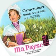 Etiquette. Ref. 166. Ma Payse - Camembert Fabriqué En Ile-et-Vilaine - Fromagerie Nazart - FOUGERES - Fromage