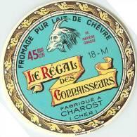 Etiquette. Ref. 186. Le Régal Des Connaisseurs - Fabriqué à CHAROST (Cher) - Fromage