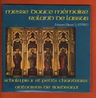 45 Tours Messe Douce Mémoire Roland De Lassus (2 Disques 33 Tours 1/3) - Ave Maria - Psaume 150 - Kyrie Sanctus- Hosanna - Religion & Gospel