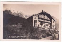 Les  Contamines  -  Hôtel  Du  Bonhomme  Et  Le  Dôme  De  Miage (carte Photo) - Les Contamines-Montjoie