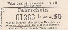 Wyk Auf Föhr, Wyker Dampfschiffs-Reederei, Fahrschein, Billett, Ticket, -,50 DM, 1964 - Schiffstickets