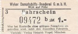 Wyk Auf Föhr, Wyker Dampfschiffs-Reederei, Fahrschein, Billett, Ticket, 1,00 DM, 1964, B - Carte D'imbarco Di Navi