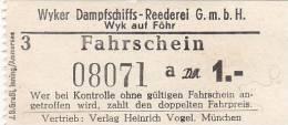 Wyk Auf Föhr, Wyker Dampfschiffs-Reederei, Fahrschein, Billett, Ticket, 1,00 DM, 1964, A - Schiffstickets