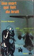 Une Mort Qui Fait Du Bruit Par Bernard Matignon - Fayard , 1974 - Fayard