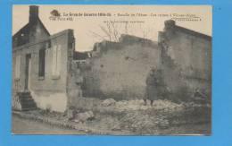 02 VIC Sur AISNE : Les Ruines - La Grande Guerre 1914-15  Bataille De L'Aisne - Vic Sur Aisne