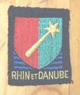 Ecusson  Militaire Francais  Rhin Et Danube - Patches