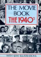"""AA. VV. """" The MOVIE BOOK The 1940' S """". Ed. Crescent Books 1988. - Fotografia"""