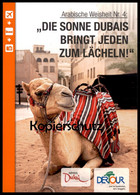 POSTKARTE DUBAI KAMEL Die Sonne Dubais Bringt Jeden Zum Lächeln Camel Chameau Cpa Postcard AK Ansichtskarte - Dubai
