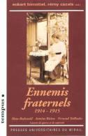 ENNEMIS FRATERNELS GRANDE GUERRE 1914 CARNET COMBAT CAPTIVITE POILU LANDSER FELDGRAU