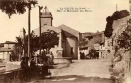 LA GAUDE =PLACE ET MONUMENT AUX MORTS - Non Classés
