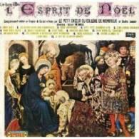 L´ESPRIT DE NOEL CHOEUR DU COLLEGE DE MONTREUX 33 T - Christmas Carols