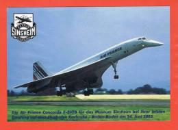 Die AIR FRANCE CONCORDE  F-BVFB Für Das Museum Sinsheim Bei Ihrer Letzten Landung 24.6.2003 - 1946-....: Era Moderna