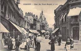 CHAUNY - Rue Du Pont-Royal, Sous Le Soleil, Très Animée - - Chauny