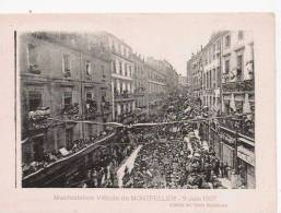 MANIFESTATION VITICOLE DE MONTPELLIER 9 JUIN 1907 - Montpellier