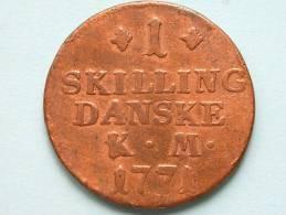1771 KM - 1 SKILLING DANSKE / KM 616 ( Uncleaned Coin / For Grade, Please See Photo ) !! - Danemark
