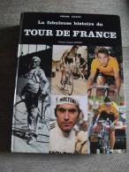 Cyclisme La Fabuleuse Histoire  Tour France  Vélo Goddet Chany 1983 - Cycling