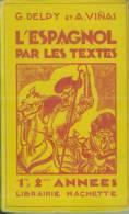 Espagnol G;Delpy Et A. Viñas  L'Espagnol Par Les  Textes 1929 Brodard Taupin 1 Carte Dépliante BE - 12-18 Years Old