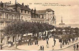 CPA - BIARRITZ - Place Sainte Eugénie - L'Eglise Et Le Kiosque à Musique - Non écrite - Bon état - Biarritz