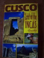 CUSCO LAND OF THE INCAS GUIDE 2000 Centro Bartolomé De Las Casas Christian Nonis 136 Photos 7 Maps - Exploration/Voyages